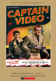 Roy Thomas Presents - CAPTAIN VIDEO COLLECTED WORKS (Vol 1)